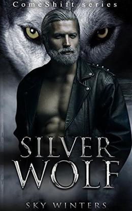 Silver Wolf (ComeShift) by Sky Winters