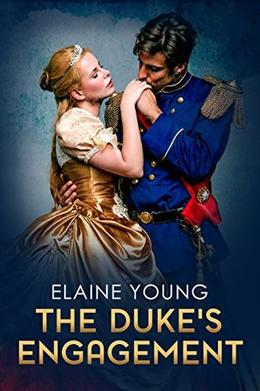 The Duke's Engagement by Elaine Young