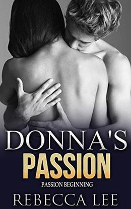 Donna's Passion by Rebecca Lee