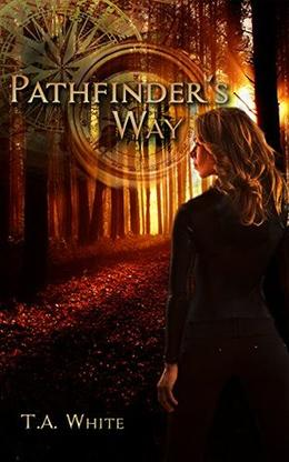Pathfinder's Way: A Novel of the Broken Lands by T.A. White