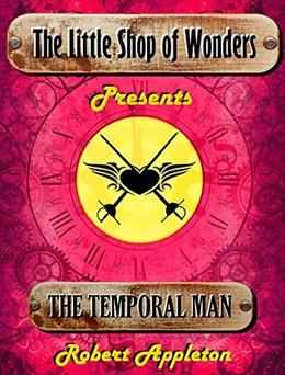 The Temporal Man by Robert Appleton