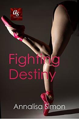 Fighting Destiny by Annalisa Simon