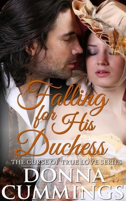 Falling for His Duchess by Donna Cummings