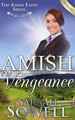 Amish Vengeance by Saraah Sowell