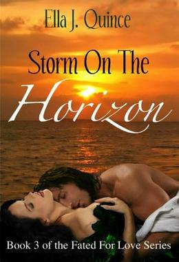 Storm on the Horizon by Ella J. Quince