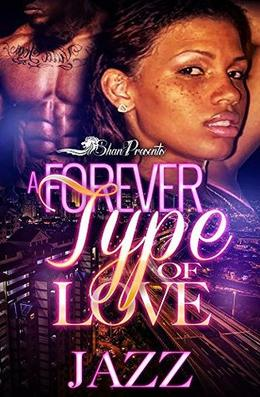 A Forever Type of Love by Jazz