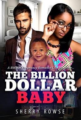Their Billion Dollar Baby: A BWWM Pregnancy Romance by Sherry Rowse, BWWM Club