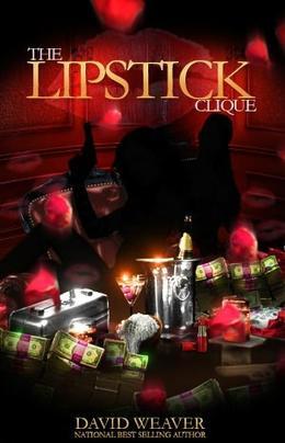 The Lipstick Clique by David Weaver