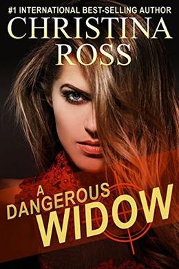 A Dangerous Widow  (A Dangerous Series) by Christina Ross
