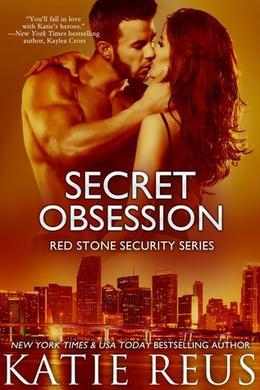 Secret Obsession by Katie Reus