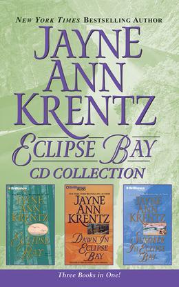 Jayne Ann Krentz - Eclipse Bay Trilogy: Eclipse Bay, Dawn in Eclipse Bay, Summer in Eclipse Bay by Jayne Ann Krentz