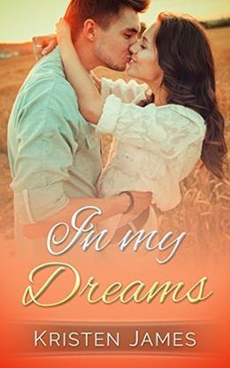 In My Dreams by Kristen James