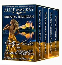 Only a Duke or Laird Will Do: Scintillating Tales of Noble Passion by Allie Mackay, Sue-Ellen Welfonder, Brenda Jernigan