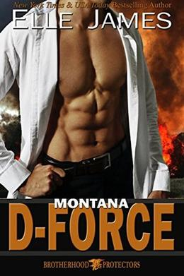Montana D-Force by Elle James