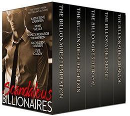 Scandalous Billionaires by Katherine Garbera, Eve Gaddy, Nancy Robards Thompson, Kathleen O'Brien, Mimi Wells