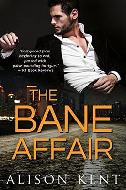 The Bane Affair: Smithson Group #1 by Alison Kent