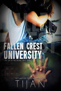 Fallen Crest University by Tijans Books
