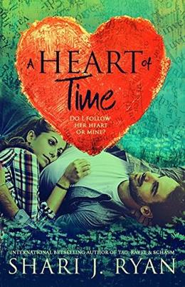 A Heart of Time by Shari J. Ryan, Lisa Brown