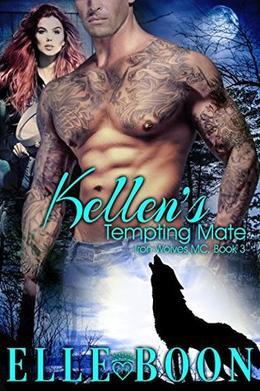 Kellen's Tempting Mate, Iron Wolves MC 3 by Elle Boon