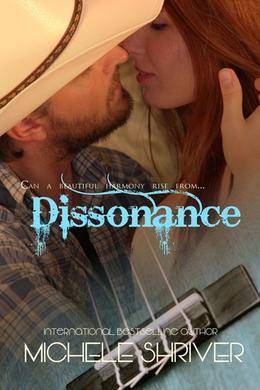 Dissonance by Michele Shriver