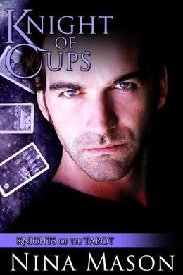 Knight of Cups by Nina Mason