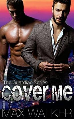 Cover Me by Max Walker