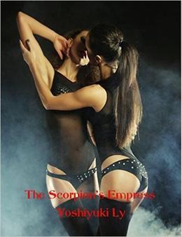 The Scorpion's Empress by Yoshiyuki Ly
