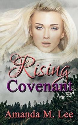 Rising Covenant by Amanda M. Lee