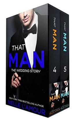 That Man - The Wedding Story by Nelle L'Amour