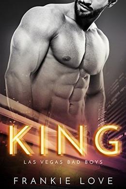 KING: Las Vegas Bad Boys by Frankie Love