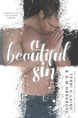 A Beautiful Sin by Terri E. Laine, A.M. Hargrove