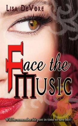 Face the Music by Lisa DeVore
