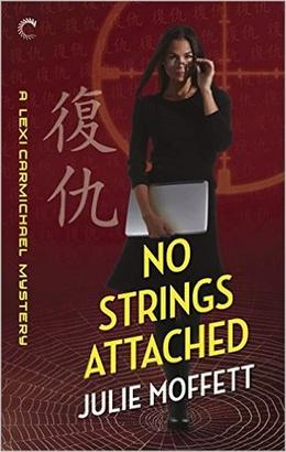 No Strings Attached by Julie Moffett