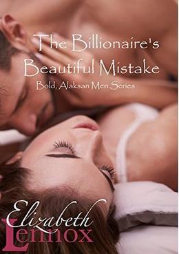 The Billionaire's Beautiful Mistake by Elizabeth Lennox