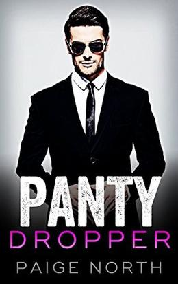 Panty Dropper by Paige North