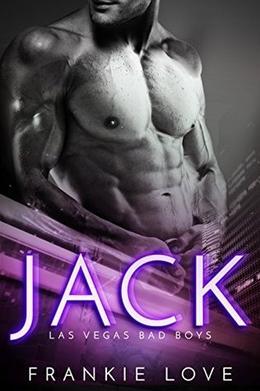 JACK: Las Vegas Bad Boys by Frankie Love