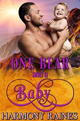 One Bear and a Baby by Harmony Raines