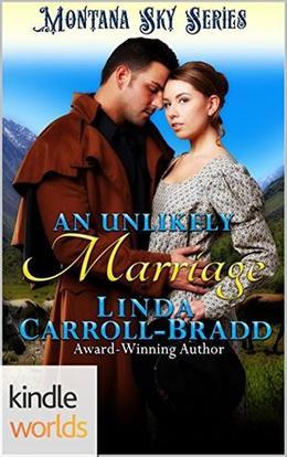 An Unlikely Marriage by Linda Carroll-Bradd
