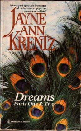Dreams: Parts 1 and 2 by Jayne Ann Krentz