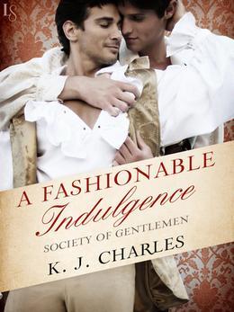 A Fashionable Indulgence by K.J. Charles