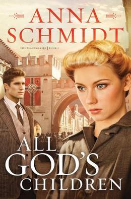 All God's Children by Anna Schmidt