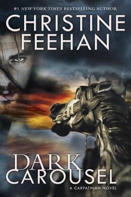 Dark Carousel by Christine Feehan