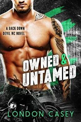 OWNED & UNTAMED by London Casey, Karolyn James