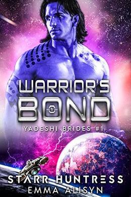 Warrior's Bond by Emma Alisyn, Starr Huntress, Rock Bottom Covers