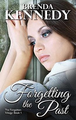 Forgetting the Past by Brenda Kennedy