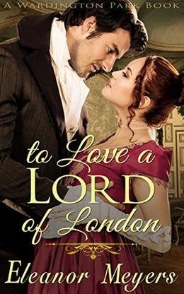 To Love a Lord of London by Faye Sonja