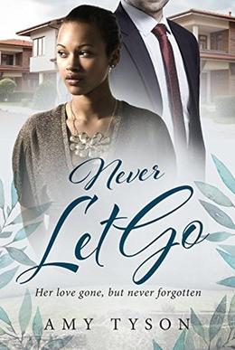 Never Let Go: A Billionaire Widow BWWM Love Story by Amy Tyson, BWWM Club
