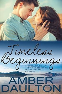 Timeless Beginnings by Amber Daulton