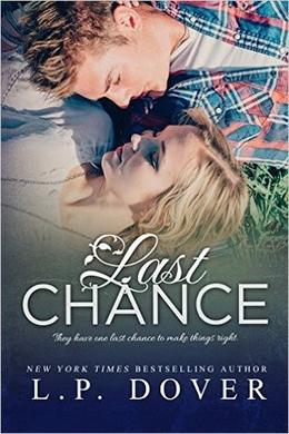 Last Chance: A Second Chances Novel by L.P. Dover