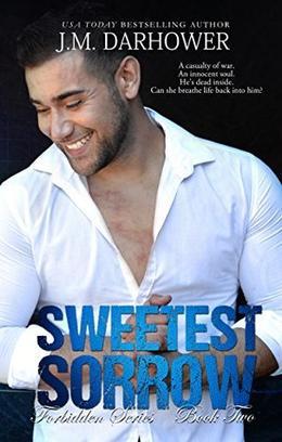 Sweetest Sorrow by J.M. Darhower